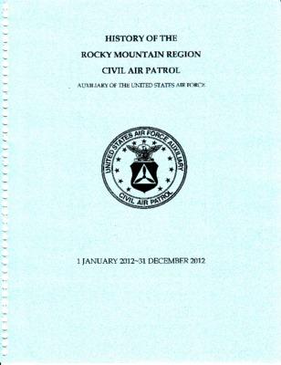 2012 Rocky Mountain Region Annual History
