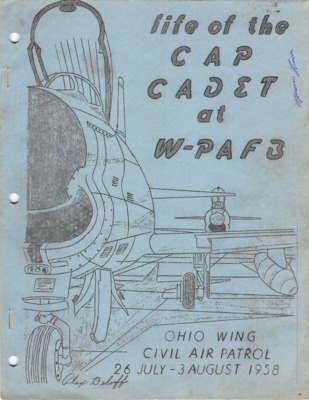 Life of a CAP Cadet at W-PAFB Ohio Wing Encampment 26 July - 3 August 1958.pdf