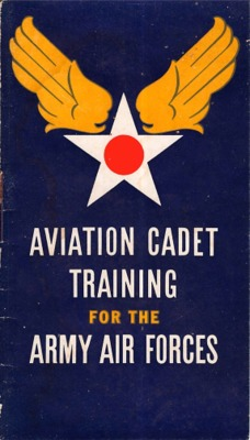 Brochure--Aviation Cadet Training for the Army Air Forces (1943).pdf